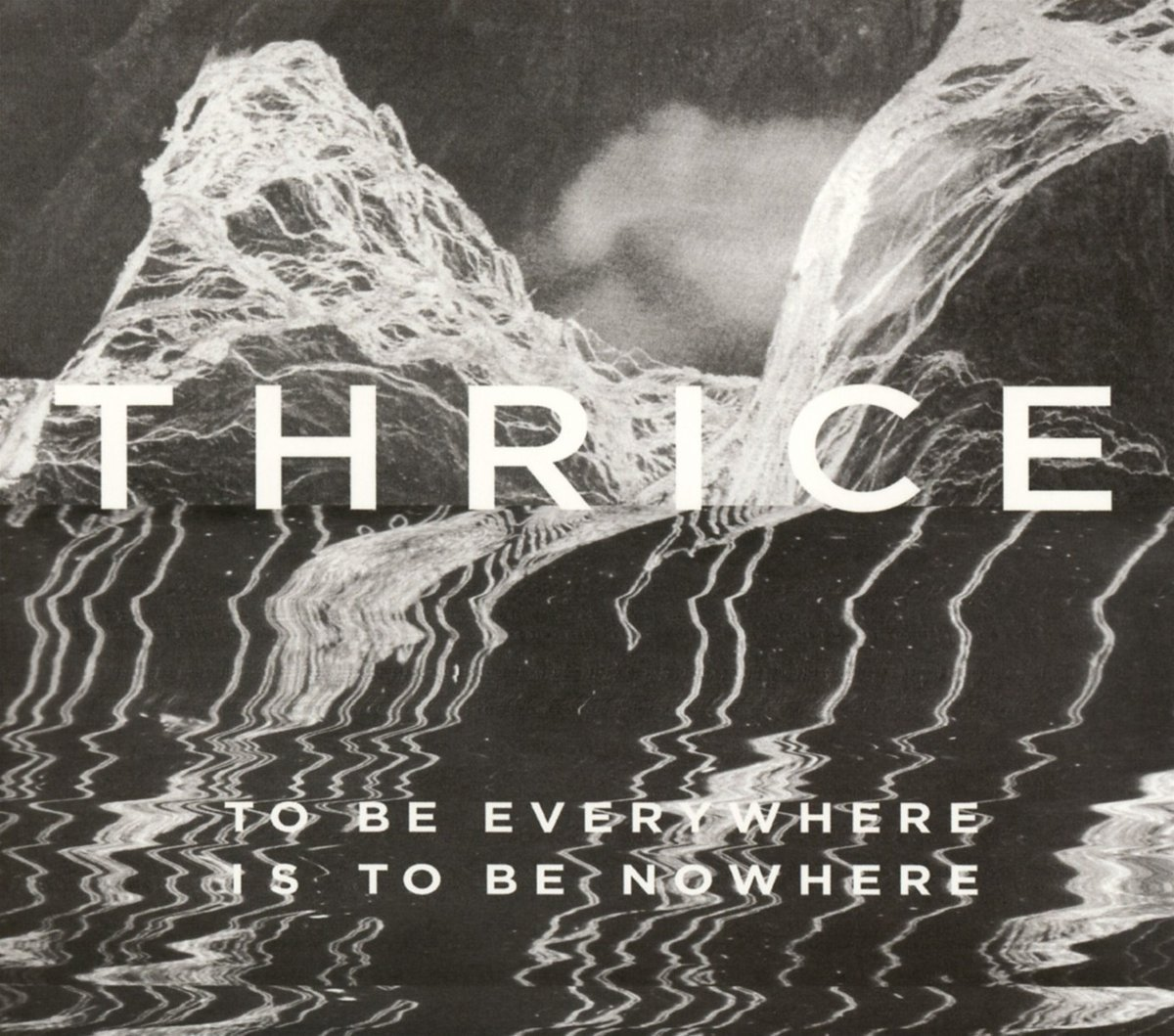 thrice to be everywhere is to be nowhere review